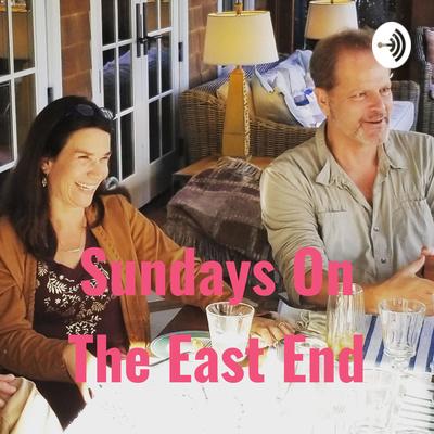 Sundays On The East End