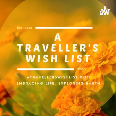 A Traveller's Wish List