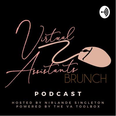 Virtual Assistants Brunch Podcast