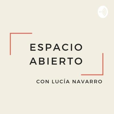 Espacio Abierto by Lucia Navarro