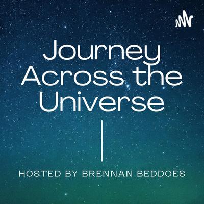Journey Across the Universe