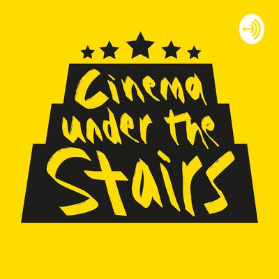 Cinema Under The Stairs