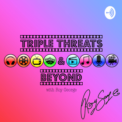 Triple Threats & Beyond