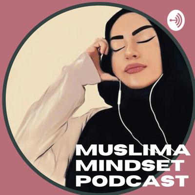 Muslima Mindset
