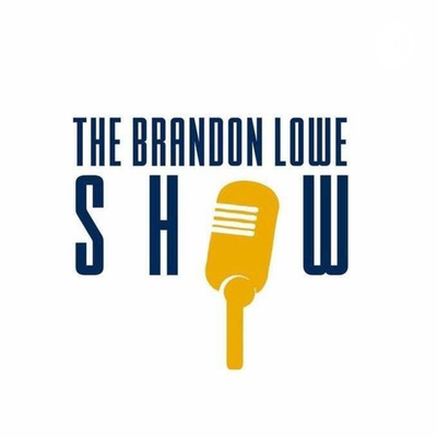 The Brandon Lowe Show