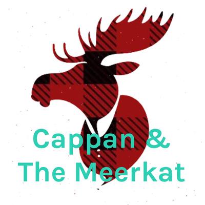 Cappan & The Meerkat