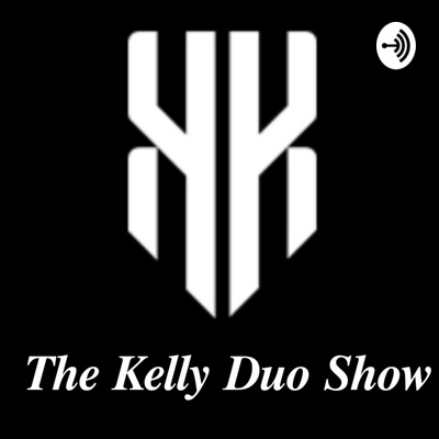 The Kelly Duo Show