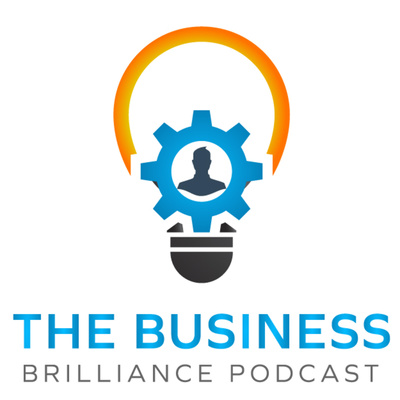 The Business Brilliance Podcast