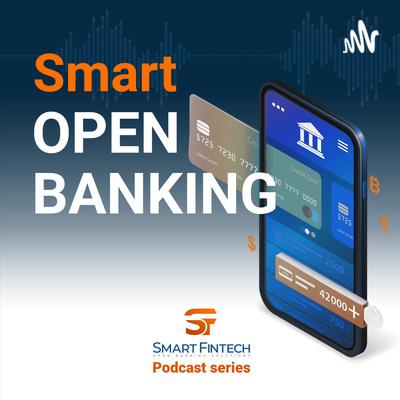 Smart Open Banking Episode 1