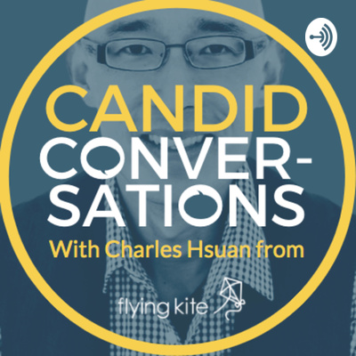 Candid Conversations with Charles Hsuan from Flying Kite