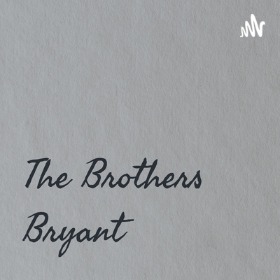 The Brothers Bryant