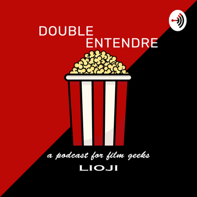 Double Entendre - a podcast for film geeks