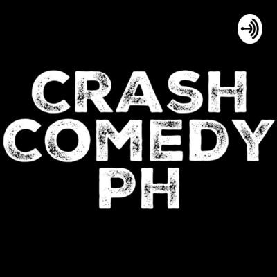 Crash Comedy PH Podcast