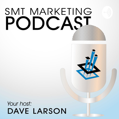SMT Marketing Podcast
