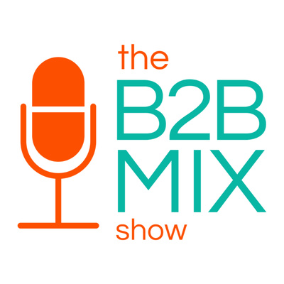 The B2B Mix Show