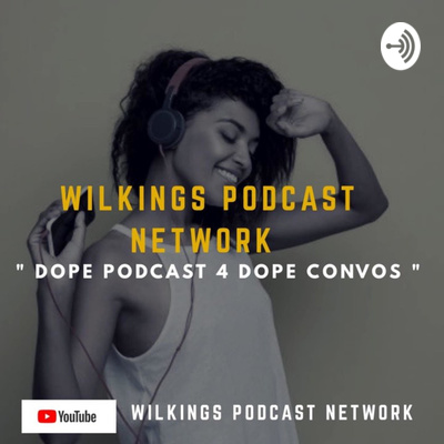 Wilkings Podcast Network