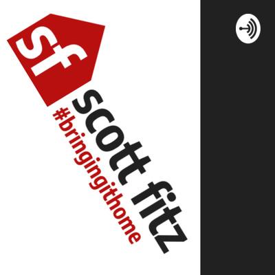 Scott Fitz: Bringing it Home
