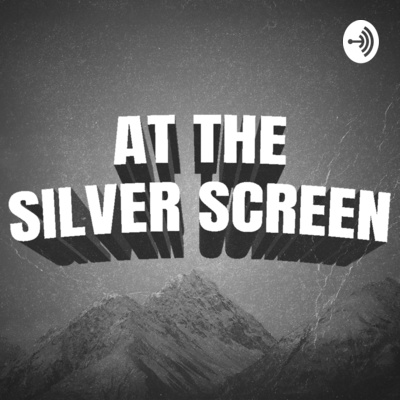 At the Silver Screen