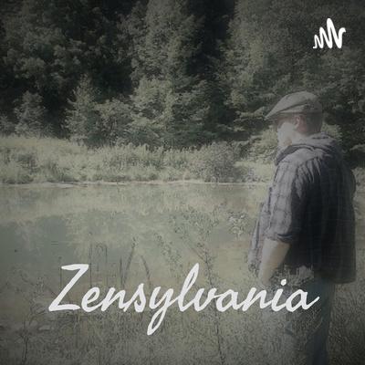 Zensylvania