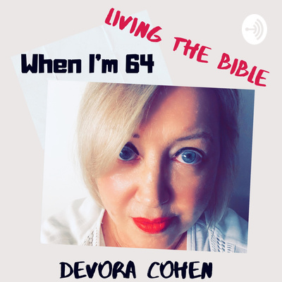 When I'm 64: Living The Bible