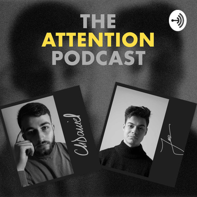 👀 The Attention Podcast: Filmmaking And Graphic Design Intersected