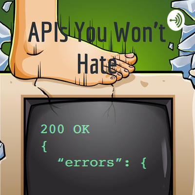APIs You Won't Hate