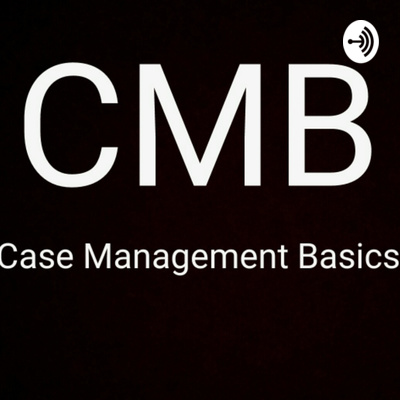 Case Management Basics with Martin Gardner