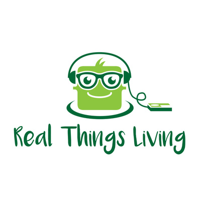 Real Things Living