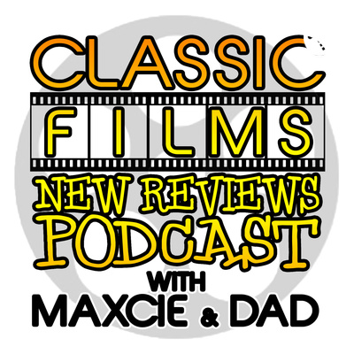 Classic Films New Reviews Podcast