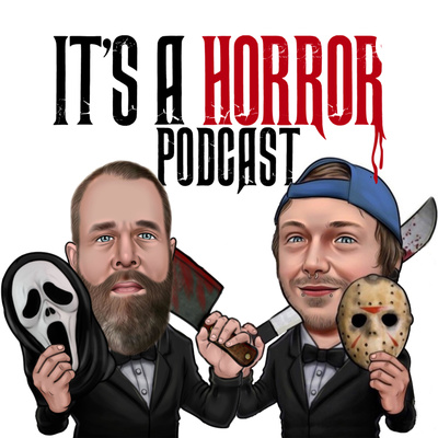 Its A Horror Podcast