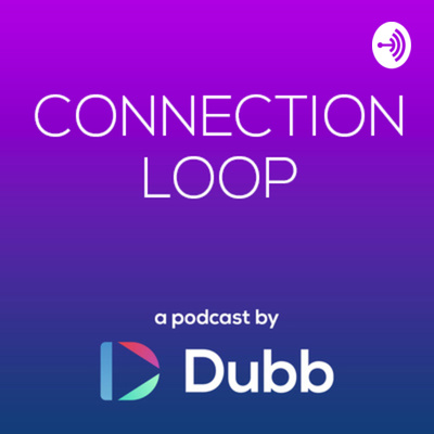 Connection Loop by Dubb