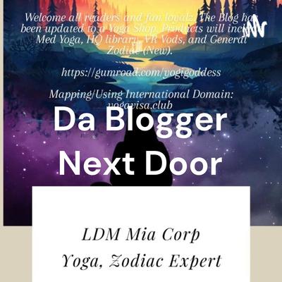 Da Blogger Next Door - LDM Mia Studios.