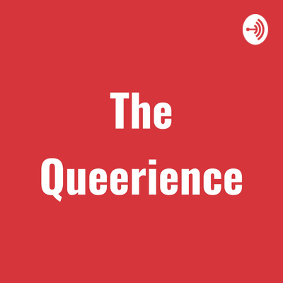 The Queerience