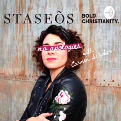 Staseos: The No Apologies Podcast with Carmen Schober