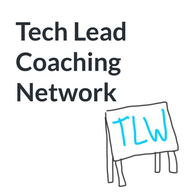 Tech Lead Coaching Network