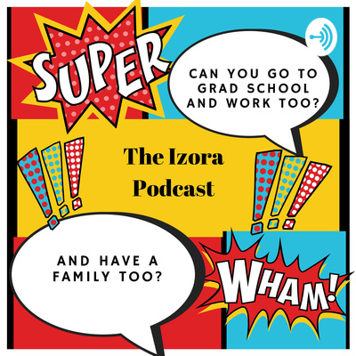 The Izora Podcast