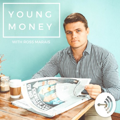 The Young Money Podcast with Ross Marais