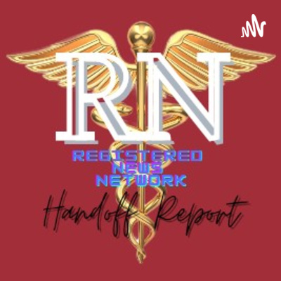 RN Handoff Report