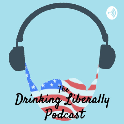 The Drinking Liberally Podcast