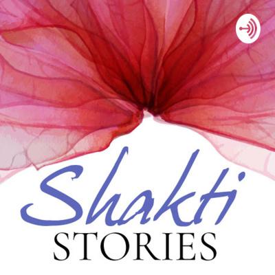 Shakti Stories: Embodiment, Pleasure, Dreams & Psychotherapy