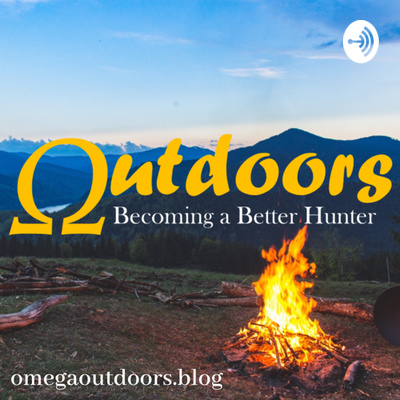 Omega Outdoors Podcast