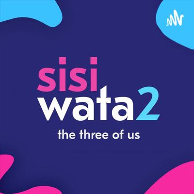 Sisi Watatu Podcast