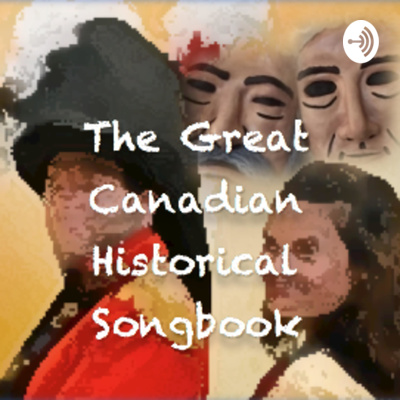 The Great Canadian Historical Songbook