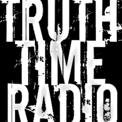 Truth Time Radio