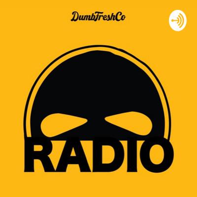 DUMBFRESHCO Radio