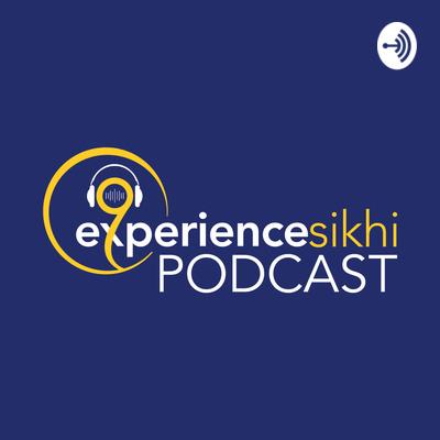 Experience Sikhi Podcast