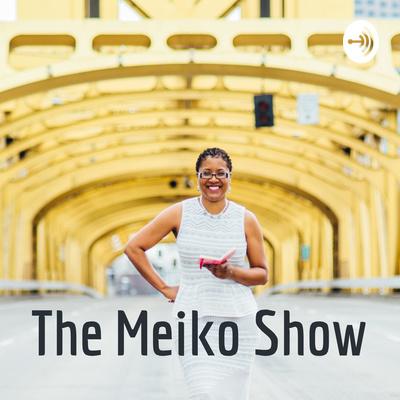 The Meiko Show