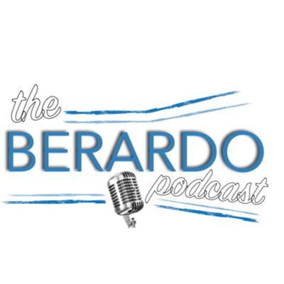 The Berardo Podcast
