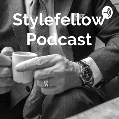 Stylefellow Podcast