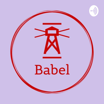 Babel Podcast